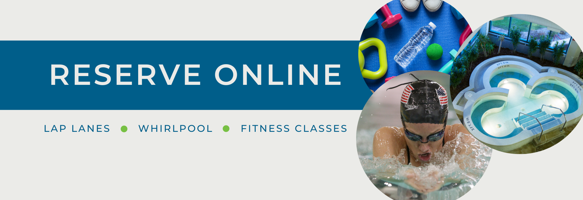 reserve lap lanes, whirlpool, and fitness classes online